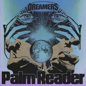 Album Palm Reader from Dreamers