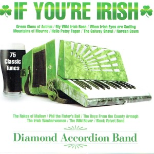 Album If You're Irish from Diamond Accordion Band