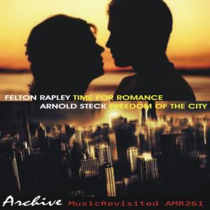 Album Time for Romance & Freedom of the City from Felton Rapley