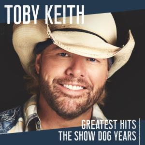 Album Greatest Hits: The Show Dog Years from Toby Keith