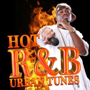 R & B Urban All Stars的專輯Hot R&B Urban Tunes