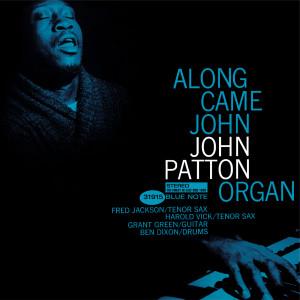 Along Came John 2000 John Patton (Big)
