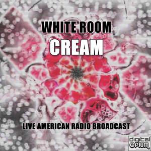 Cream的專輯White Room (Live)
