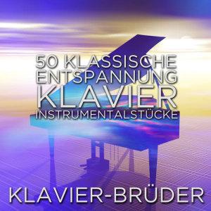 Album 50 klassische Entspannung Klavier Instrumentalstücke from Klavier-Brüder