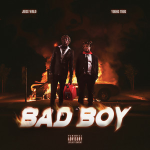 Juice WRLD的專輯Bad Boy(Explicit)