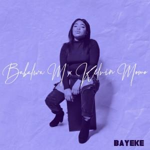 Listen to Bayeke song with lyrics from Babalwa M
