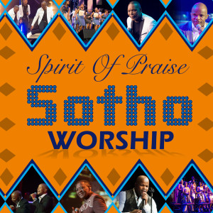 Album Sotho Worship from Spirit of Praise