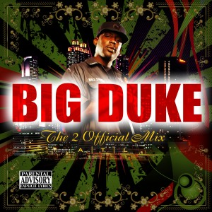 Album The 2 Official Mix from Big Duke
