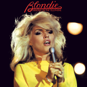 Hanging On The Telephone 2009 Blondie