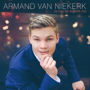 Album Ek Kan Nie Sonder Jou from Armand van Niekerk
