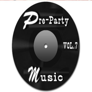 Album Pre-Party Music, Vol. 7 from Tom Jackson Band