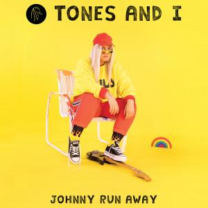 Download Lagu Tones and I - Johnny Run Away