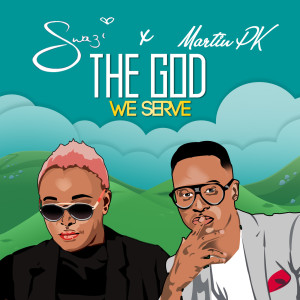 Album The God We Serve from Swazi