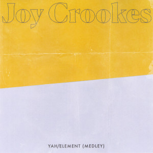 Listen to Yah / Element (Medley) song with lyrics from Joy Crookes