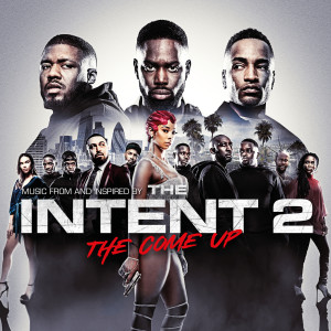 The Intent 2: The Come Up 2018 Various Artists