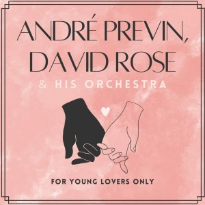 Andre Previn的專輯For Young Lovers Only