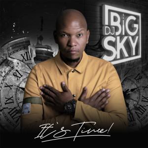 Album It's Time from DJ Big Sky