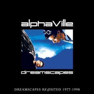 Alphaville的專輯Dreamscapes Revisited 7