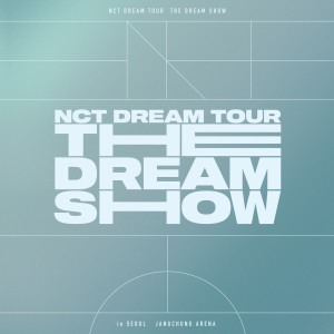 NCT DREAM的專輯THE DREAM SHOW – The 1st Live Album