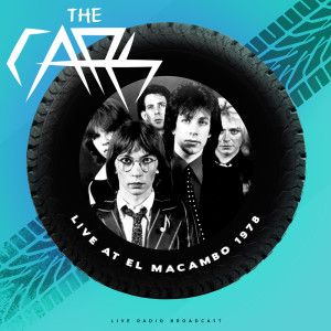 Album Live at El Macambo 1978 (live) from The Cars