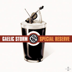 Special Reserve 2003 Gaelic Storm
