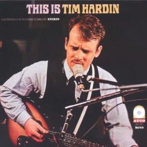 Album This Is Tim Hardin from Tim Hardin