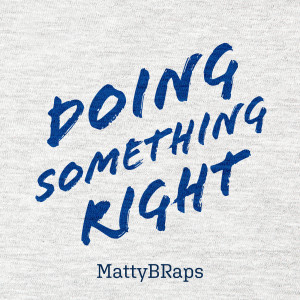 Album Doing Something Right from MattyB