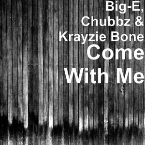 Album Come With Me from Krayzie Bone