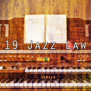 Album 19 Jazz Law from Chillout Lounge