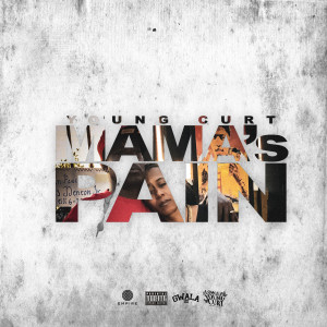 Album Mama's Pain from Young Curt