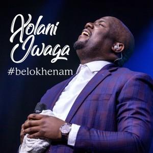 Album Belokhenam from Xolani Jwaga