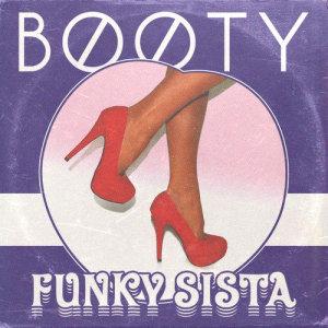 Album Funky Sista from B00ty