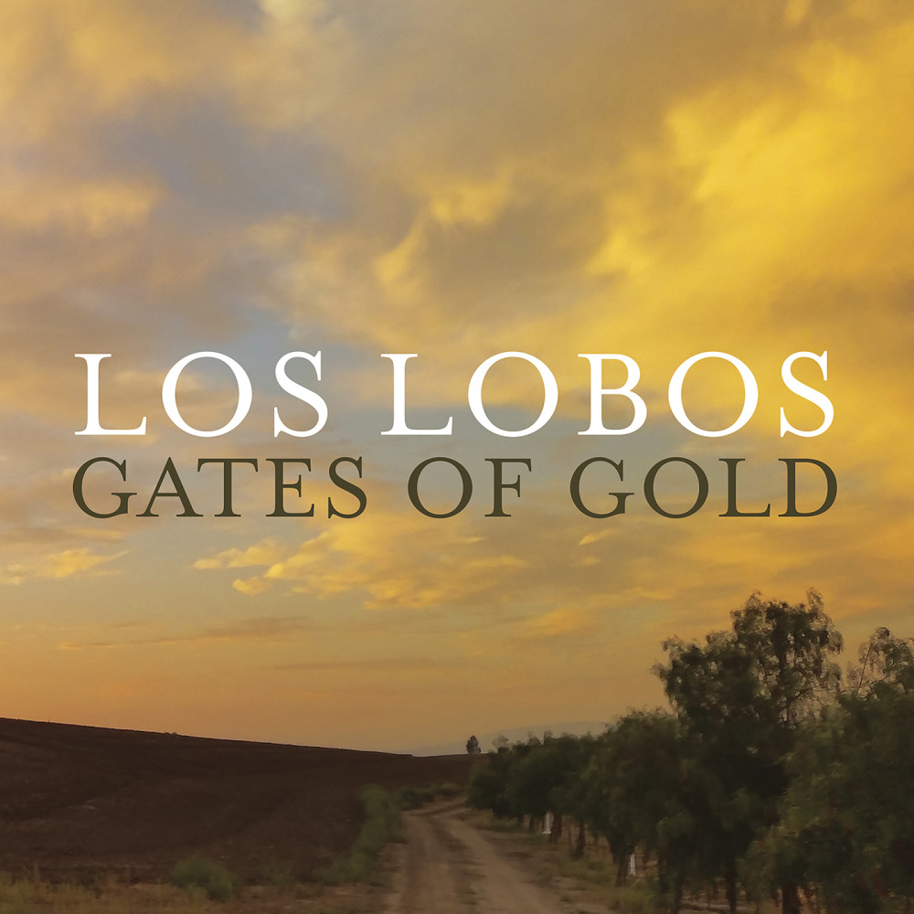 Made To Break Your Heart 2015 Los Lobos