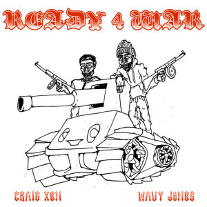 Album Ready 4 War from Wavy Jone$