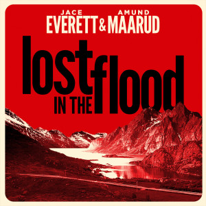 Album Lost in the Flood from Jace Everett