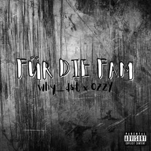 Album Für die Fam (Explicit) from Ozzy