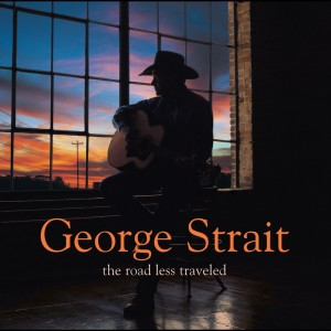 The Road Less Traveled 2001 George Strait