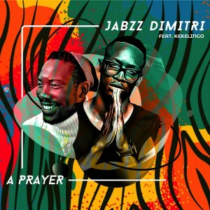 Listen to A Prayer song with lyrics from Jabzz Dimitri