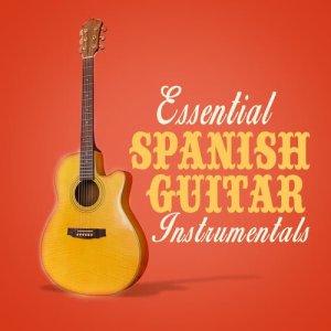 Essential Spanish Guitar Instrumentals