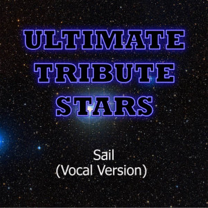 Ultimate Tribute Stars的專輯AWOLNATION - Sail (Vocal Version)