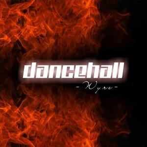 Album Dancehall from Wyre