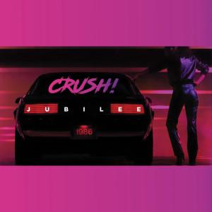Album Crush from Jubilee