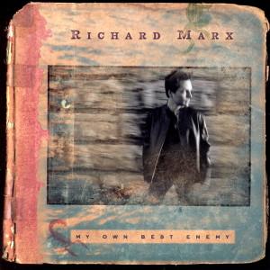 My Own Best Enemy 2004 Richard Marx
