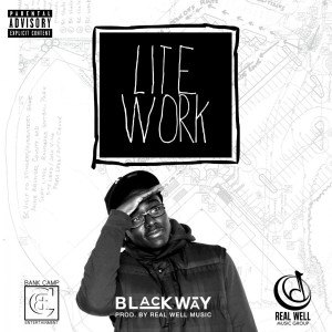 收聽Blackway的Lite Work歌詞歌曲