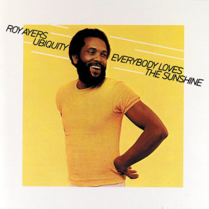 Album Everybody Loves The Sunshine from Roy Ayers Ubiquity
