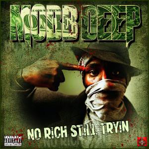 Album No, Rich, Still Tryin from Mobb Deep