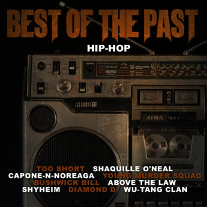 Album Best of the Past Hip-Hop from Shaquille O'Neal