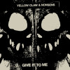 Yellow Claw Album Give It To Me Mp3 Download