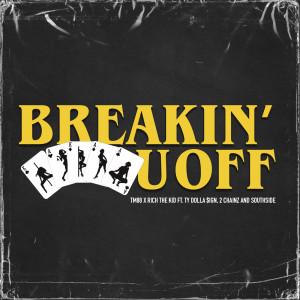Album Breakin' U Off from 2 Chainz
