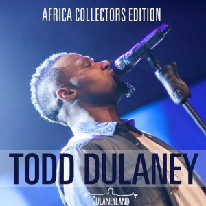 Album Todd Dulaney Collectors Edition Africa from Todd Dulaney